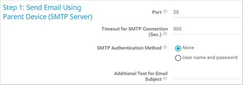 Step 1: Send Email Using Parent Device (SMTP Server)
